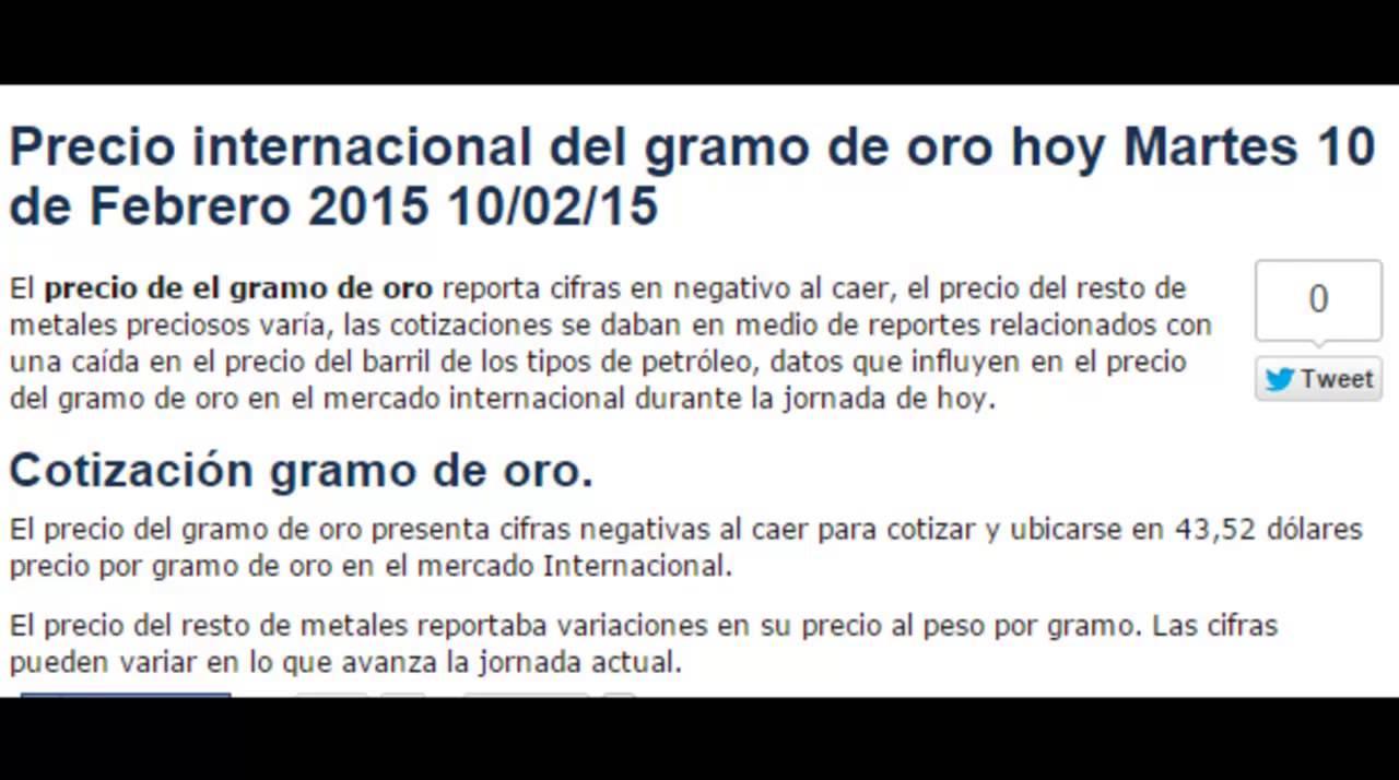 Precio Del Gramo De Oro Hoy Martes 10 Febrero 2017 02 15