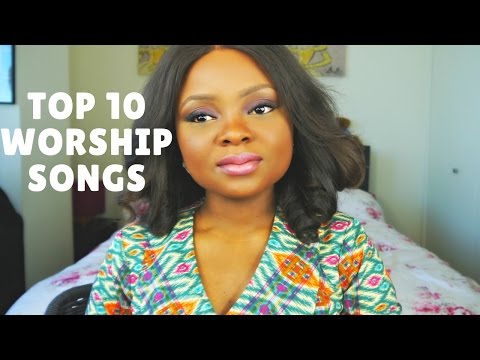 TOP 10 WORSHIP SONGS