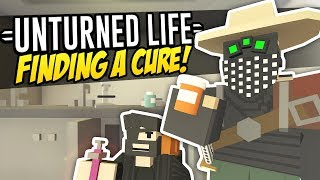 Video FINDING A CURE - Unturned Life Roleplay #197 download MP3, 3GP, MP4, WEBM, AVI, FLV Juli 2018