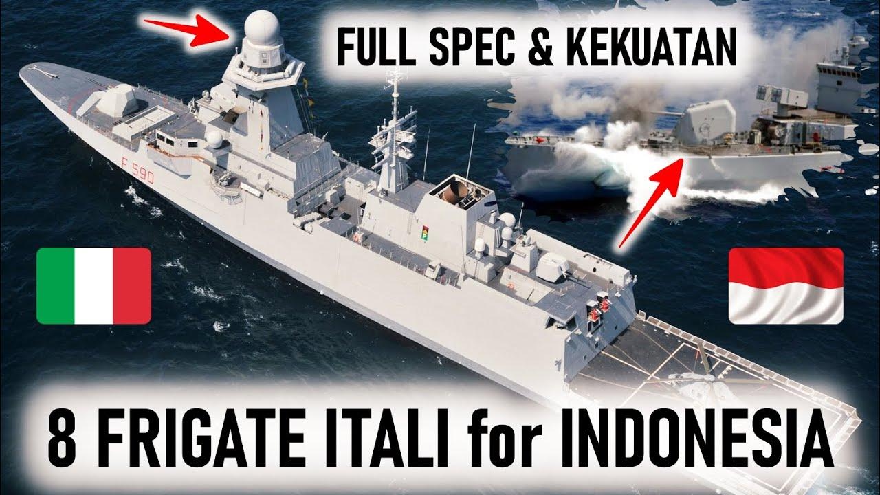 FULL SPEC KEKUATAN FRIGATE FREMM & MAESTRALE CLASS, 8 KAPAL PERANG ITALIA untuk INDONESIA
