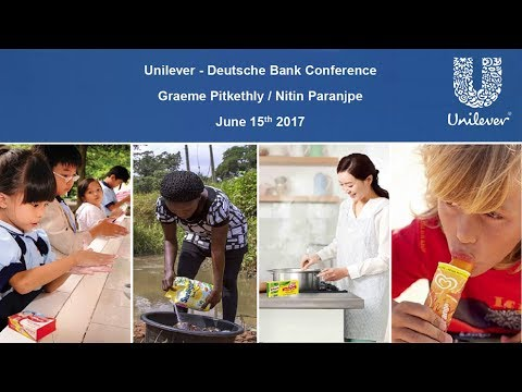 Unilever at the Deutsche Bank Global Consumer Conference, Paris 2017