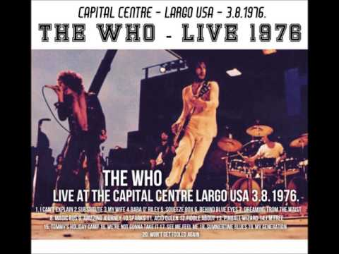 THE WHO...LIVE AT THE CAPITAL CENTRE LARGO USA 1976