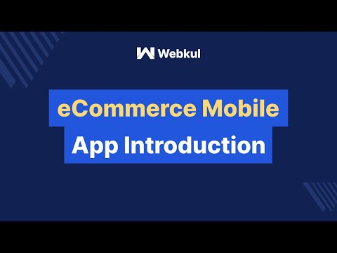 Mobikul - Open Source Ecommerce Mobile App Builder for Android / IOS
