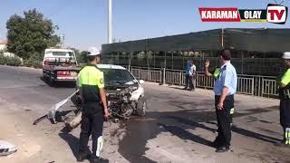 Karaman eregli yolunda trafik kazası