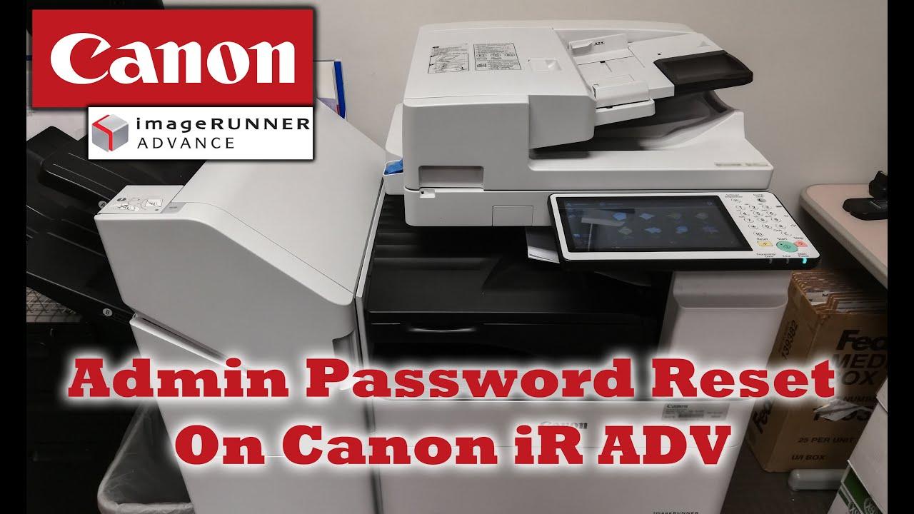 Reset Admin Password on Canon Imagerunner ADV