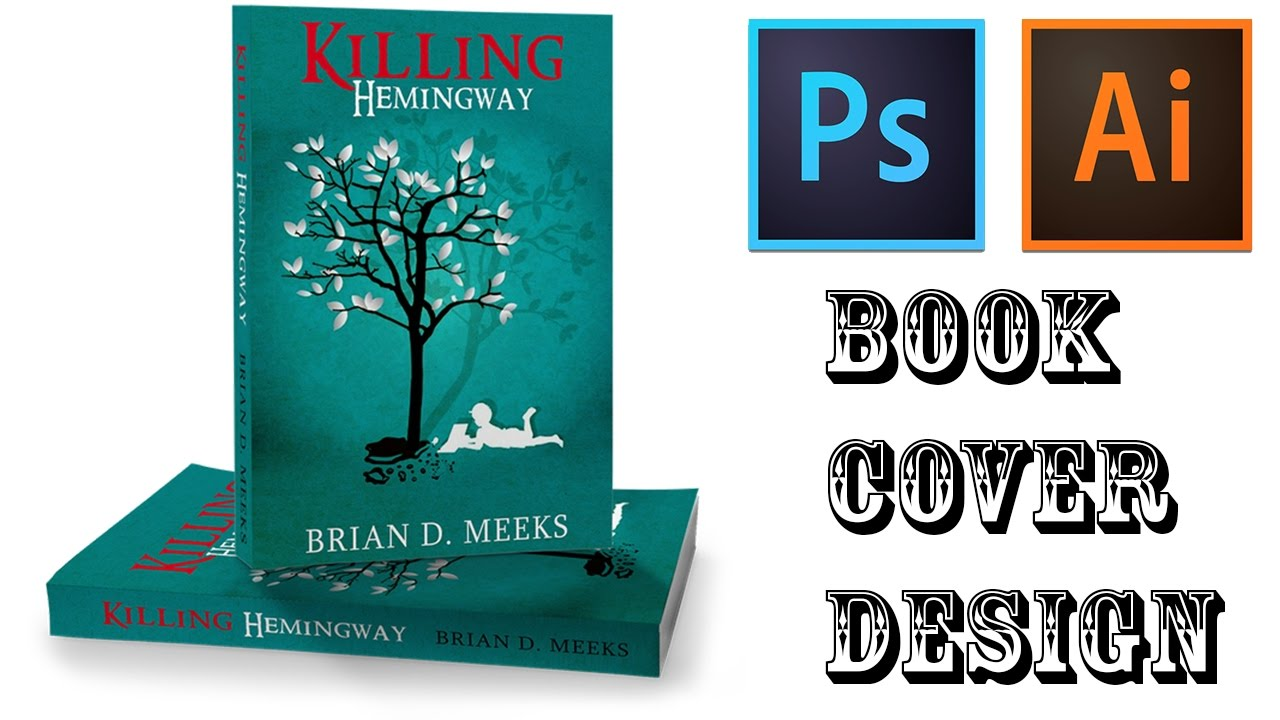 Book Cover Forros You Tube : How to design book cover in adobe photoshop illustrator