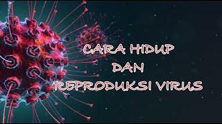 Kelompok 6 - cara hidup dan reproduksi virus