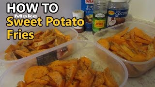 How To Make Sweet Potato Fries. 1kg For 57p Fool Proof & Cheap As Chips [food For Gains Ep.1]