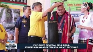 PNP Chief Dela Rosa, idineklarang 'adopted son' ng Mountain Province
