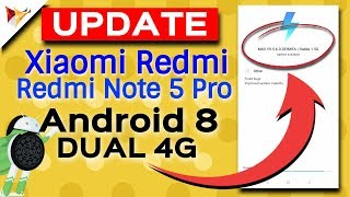 Xiaomi Redmi Note 5 Pro Latest Update DUAL 4G VOLTE , Android Oreo | Data Dock