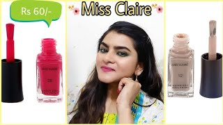 Miss Claire Quick dry Nail polish | Review and Swatches | Ria Das |