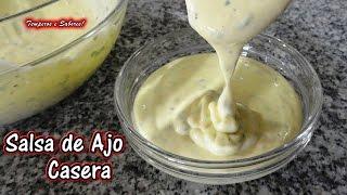 SALSA DE AJO Casera – receta rápida – Castellano