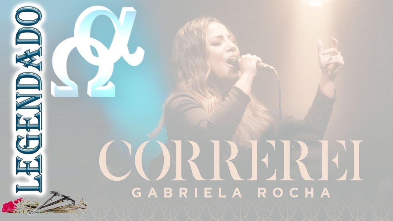 Correrei Gabriela Rocha - Legendado Letra