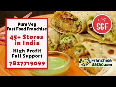 SGF Kitchen Veg Fast Food Franchise In India || Low Cost Restaurant Chain Business Opportunity