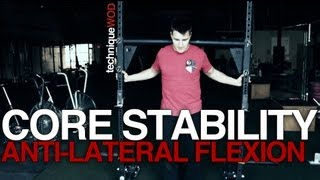 CrossFit Core Stability: Anti-Lateral Flexion - Technique WOD