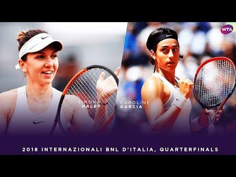 Simona Halep vs. Caroline Garcia | 2018 Internazionali BNL d'Italia Quarterfinals