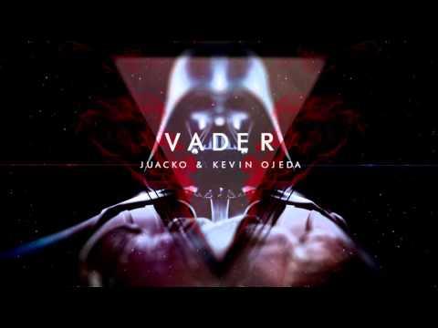 Juacko & Kevin Ojeda - VADER