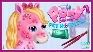 Fun Pony Sister Care  - Learn Doctor Horse Care  - Pet Pony Hospital Game For Kids