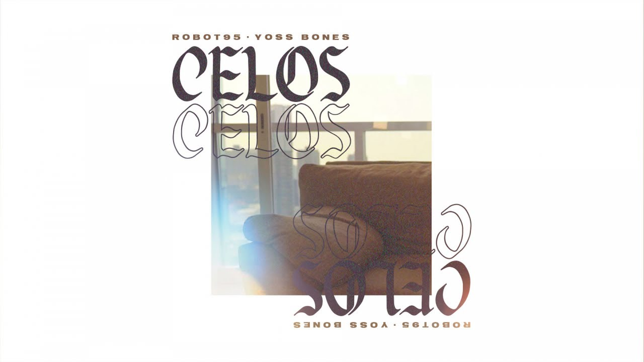Robot95 Ft. Yoss Bones - Celos (Video Oficial)