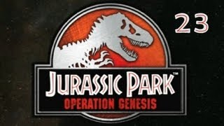 Jurassic Park Operation Genesis - Episode 23: Dino Death Wish