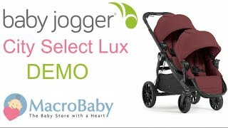 Baby Jogger City Select LUX - Stroller Demo | MacroBaby