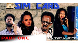 HDMONA - Part 1 - ሲም ካርድ ብ በረከት በየነ (ቢቢ) Sim Card by Bereket (BIBI) - New Eritrean Series Movie 2018