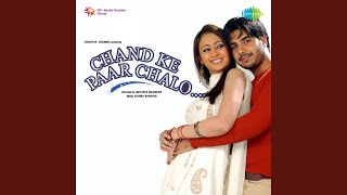 Chand Ke Paar Chalo Part 1