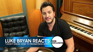 "Luke Bryan Reacts to ""I Don"
