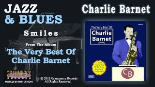 Charlie Barnet And His Orchestra - Smiles