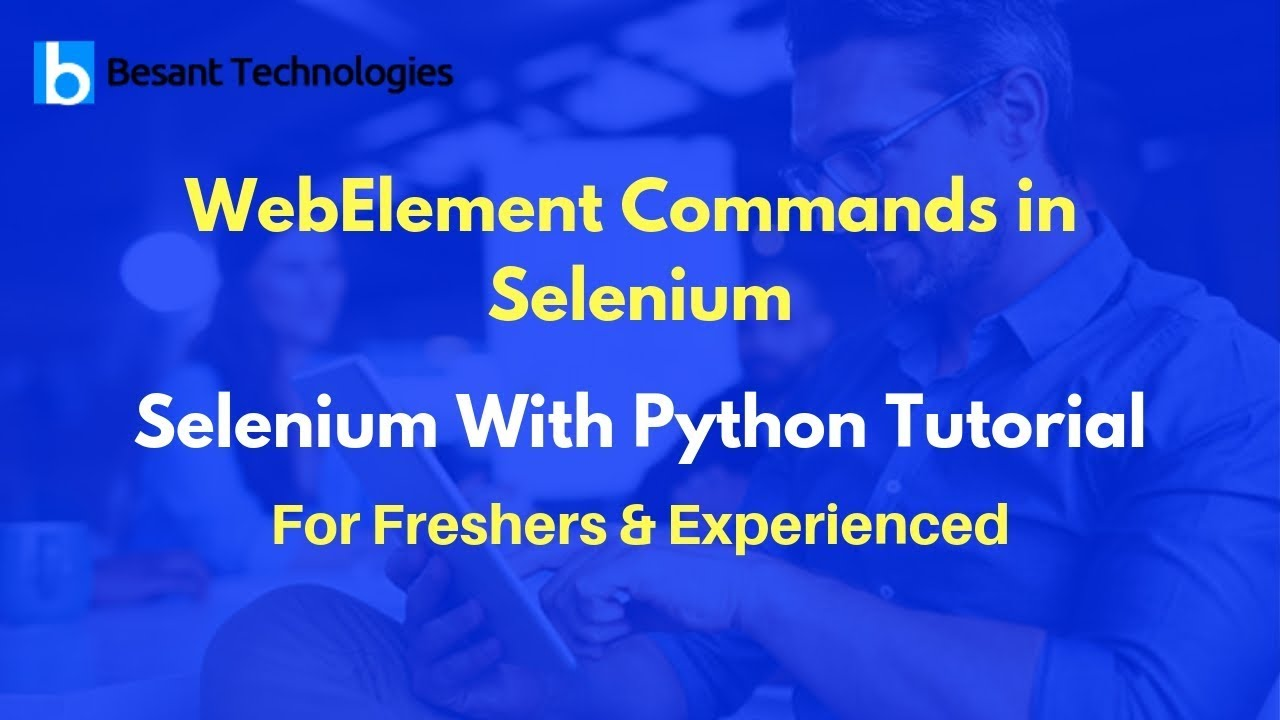 WebElement Commands in Selenium | Selenium With Python Tutorial For  Beginners