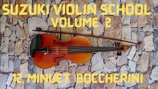 """Suzuki Violin Book 2 #12 """"Minuet"""" by L. Boccherini in Practice Tempo"""