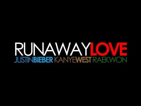 Runaway Love - Justin Bieber (ft. Kanye West, Raekwon)