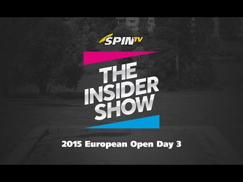 The Insider Show - 2015 European Open Day 3