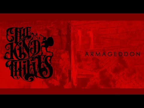 """The Kind Thieves - """"Armageddon"""" (Official Music Video)"""