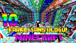 10 FARKLI ŞANS BLOĞU! - Minecraft DÜNYADA İLK 10 FARKLI ŞANS BLOĞU!