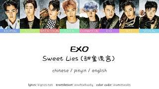 EXO (엑소) - Sweet Lies (甜蜜谎言) color coded lyrics (chinese / pinyin / english translation)
