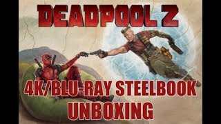 DeadPool 2 (4K/Blu-Ray Steelbook Unboxing)