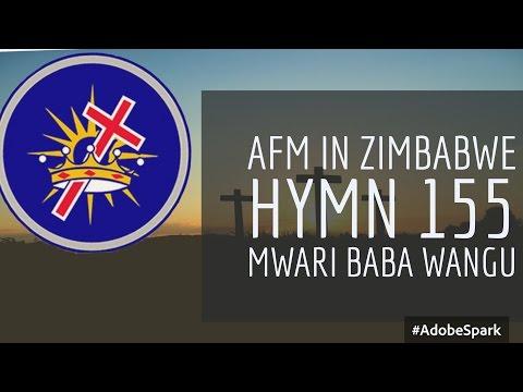 AFM IN ZIMBABWE hymn 155 Garai neni (Mwari Baba wangu)