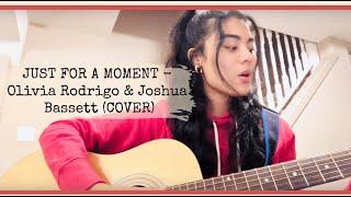 Just for a Moment - Olivia Rodrigo & Joshua Bassett (HSMTMTS) COVER 🎤✨w/ guitar