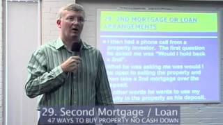 The Property King-Sean Summerville 2nd Mortgage or 2nd Loan Part 29
