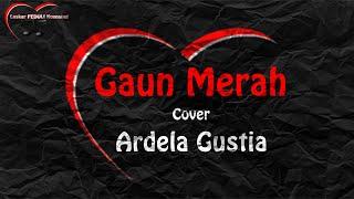 ARDELLA GUSTIA Cover Gaun Merah Sonia