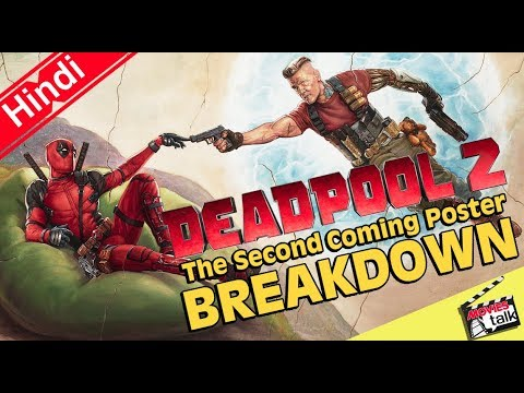 Deadpool 2 The Second Coming Poster Breakdown [Explained In Hindi]