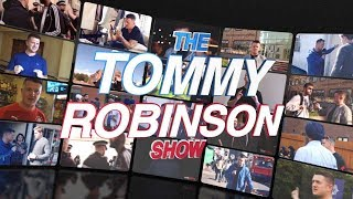 """The Tommy Robinson Show"" (COMING SOON!)"