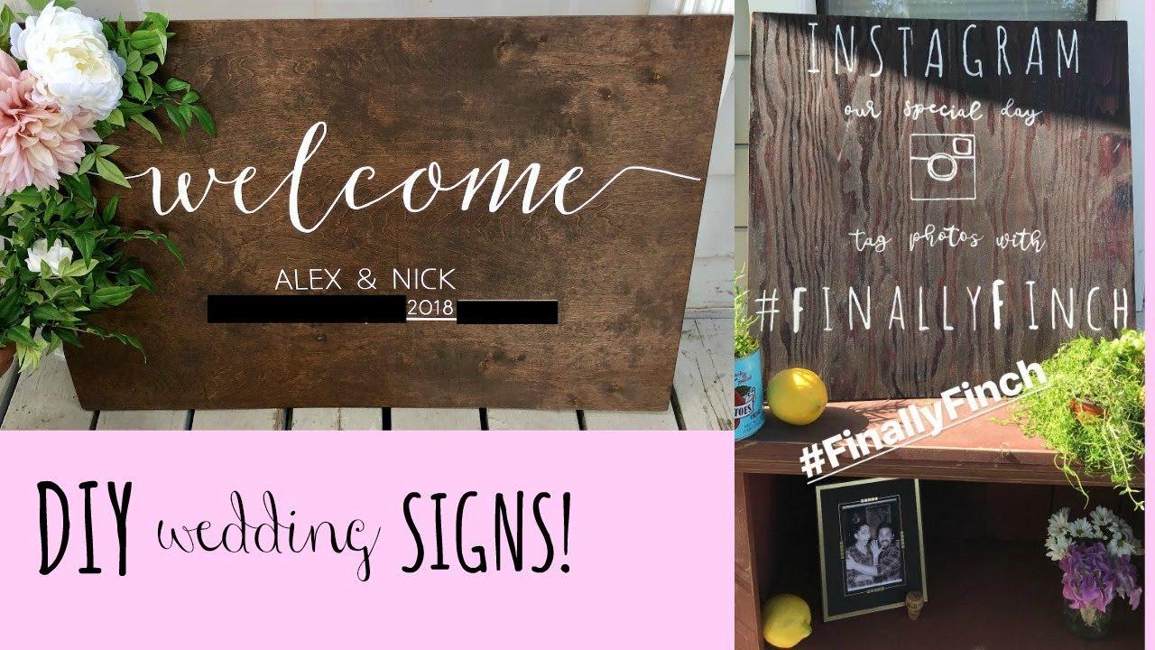 Diy Wedding Signs Easy Wooden Signs Alex Lynn Ward Youtube