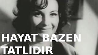 Hayat Bazen Tatlıdır - Eski Türk Filmi Tek Parça (Restorasyonlu)