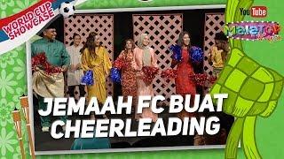 Jemaah FC Tomok, Ali Puteh, Mamak Puteh, Zahid & Elyana buat cheerleading challenge MeleTOP Raya