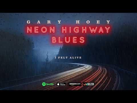 Gary Hoey - I Felt Alive (Neon Highway Blues) Mp3