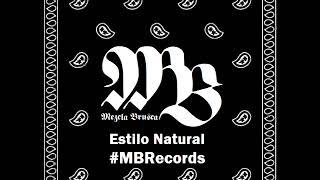 Mezcla Brusca - BRK Rap Latino - Estilo Natural