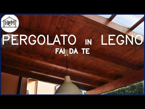 Pergolato in legno fai da te youtube for Youtube fai da te legno