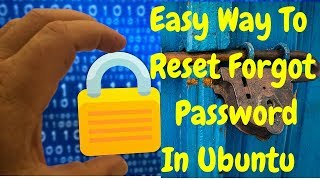 How To recover forget password in Ubuntu Linux mint 12.04,16.04,17.10
